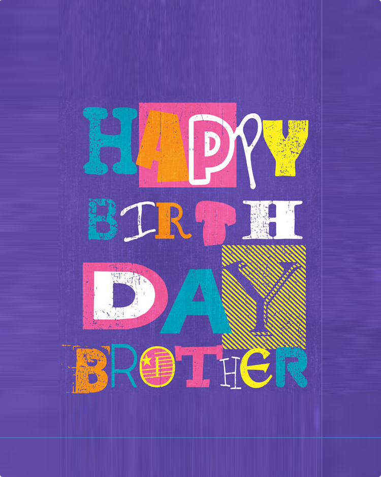 40 Inspirational Happy Birthday Wishes Quotes For Brother