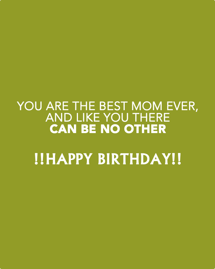 you are the best mom ever and like